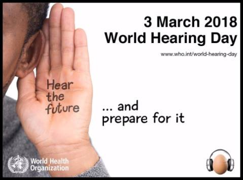 world hearing Day 2018 Hear the future